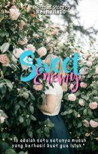 Sweet Enemy by Reanaila10
