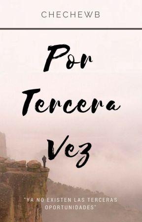 Por Tercera Vez by ChecheJP