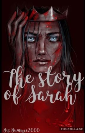 The story of Sarah  by bummie2000