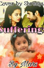 Sufferings (swasan ss)[Completed] by mars_111
