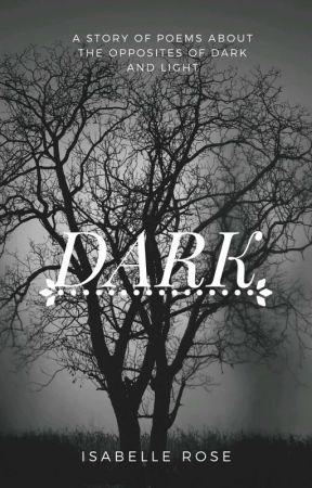 Dark by isabellerose091