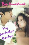 My Bachelor Doctor Book 1 & 2 cover
