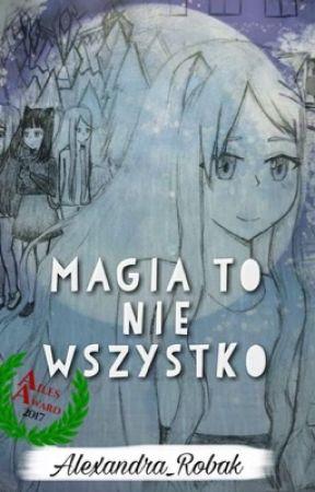 Magia to nie wszystko by Alexandra_Robak