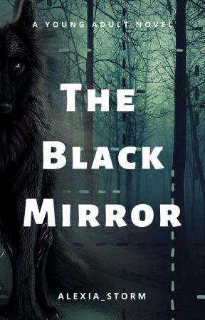 The Black Mirror by Alexia_Storm