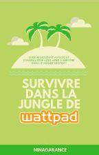 Survivre dans la jungle de Wattpad by NinaGarance