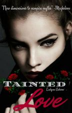 Tainted Love by amo4books