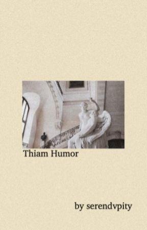 thiam; humor by serendvpity