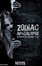 Zodiac Apocolypse by Hi1118