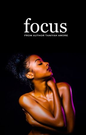 Focus by AmoreNovels