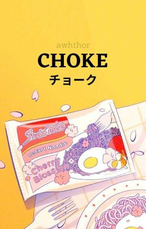 choke by awhthor