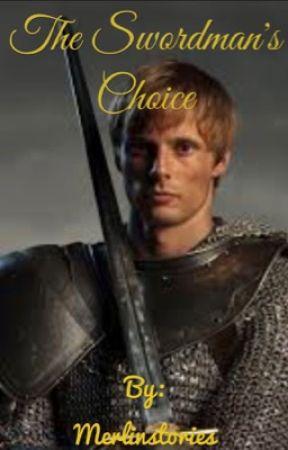 The Swordsman's Choice  by Merlinstories
