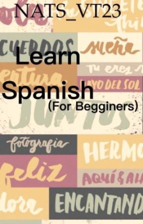 Learn Spanish (for beginners) by 1-800-HOLYWATERR