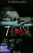 7 days [Under Editing] by Marie_rocks
