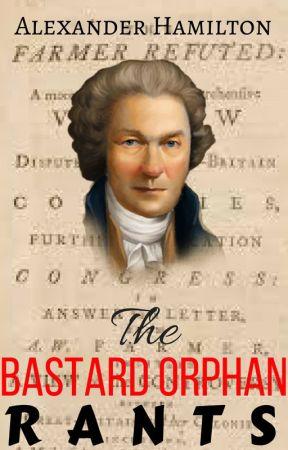 The Bastard Orphan Rants by Alexander_Handsome