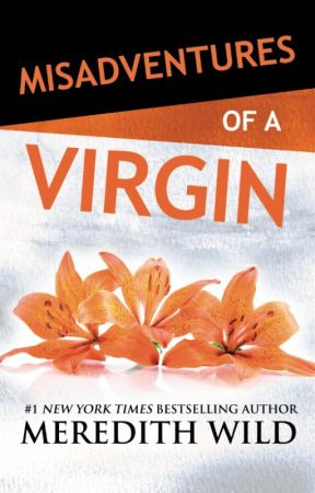 Misadventures of a Virgin by MeredithWild