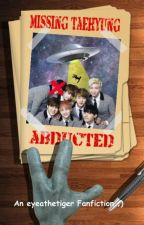 ABDUCTED (a BTS Crackfic) by ayahthetiger