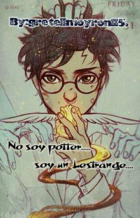 No soy potter...soy un Lestrange... by gretellmoyron115