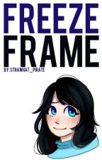 Freeze Frame by strawhat_pirate