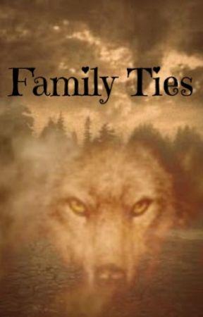 Family Ties  by werewolfgirl35