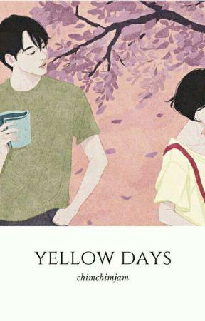 yellow days by ChimchimsJam