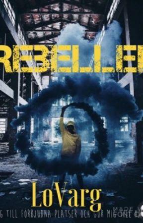 Rebeller by LoVarg