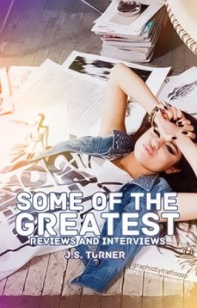 Some of the Greatest: Reviews and Interviews by xXXTheScriptXXx