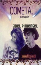 COMETA || Joel Pimentel.  by RegiCD9