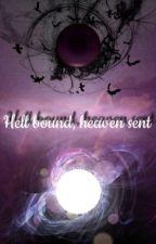 Hell bound, heaven sent (lucifer fan fiction) by yomikomi7198