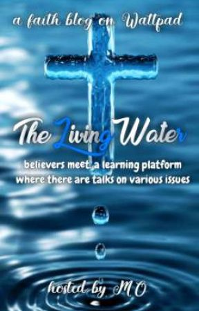 The LivingWater||Ongoing by _mothawriter_