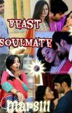 Beast's Soulmate (swasan story) [Completed] by mars_111
