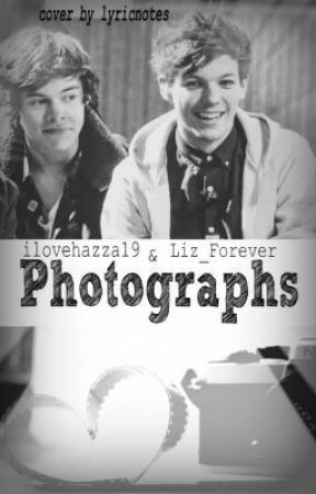 Photographs. //Larry Stylinson// {Co-written with @ilovehazza19} by Thinking--Out--Loud