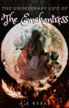 The Unordinary Life of the Enchantress cover