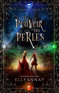 Le Pouvoir Des Perles [en ré-réécriture] cover