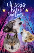Chasing Wild Wolves  by _Rainfeather_