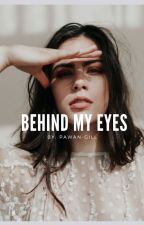 Behind My Eyes (Discontinued) by pawan-gill