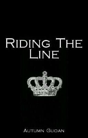 Riding The Line (Slow Updates) by literaryfae