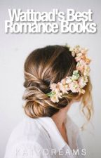 Wattpad's Best Romance Books by KatyDreams