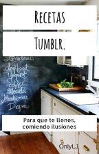 Recetas Tumblr. by onlyLJ