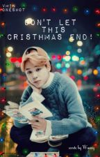 Don't Let This Christmas End! | Vmin  by WaaxyandKinoyo
