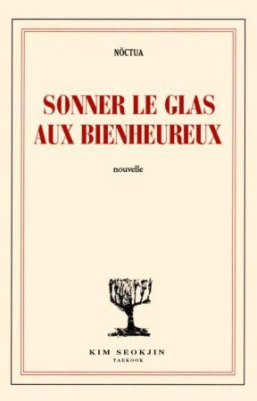 Sonner le Glas aux Bienheureux by nokkta