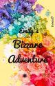 Emily's Bizarre Adventure by Velenka09