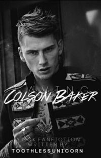 Saving Colson Baker ( A MGK fan fiction) cover