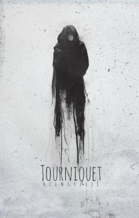 Tourniquet by beingellie