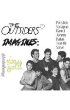The Outsiders Imagines <3 by backkinthedayy
