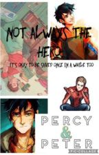 Not Always The Hero // (Percy Jackson x Peter Parker) by fandomsandfables