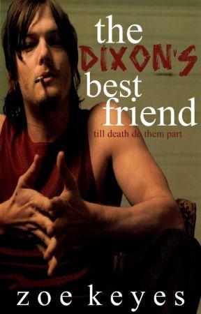 The Dixon's Best Friend. [Daryl Dixon Fanfiction.] by MrsNotASheep