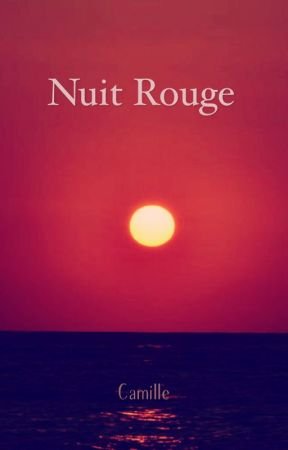 Nuit Rouge by CamilleBdt