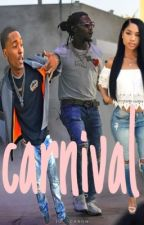 Carnival (Migos FanFiction) (Offset FanFiction) by lulyannaa
