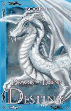 Dragon of Legend: Destiny (Published) by voif1d