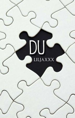 Du. by liljaxxx
